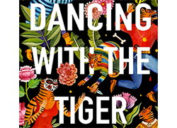 "Book Signing: ""Dancing with the Tiger"""